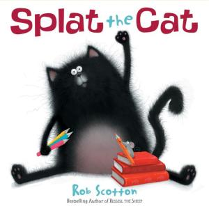 Our reader will read from selections of Splat the Cat by Rob Scotton.