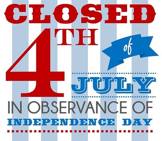 July 4th closed
